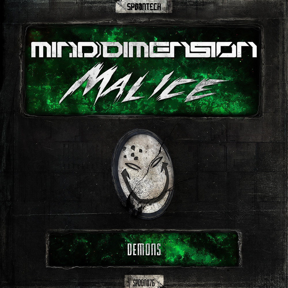 Demons [SPOON 076] Mind Dimension & Malice