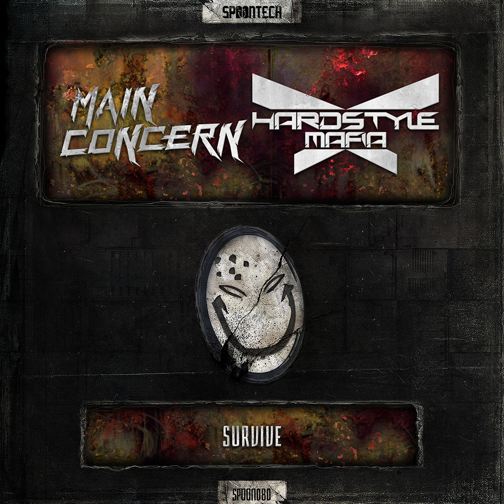 Survive [SPOON 080] Main Concern & Hardstyle Mafia