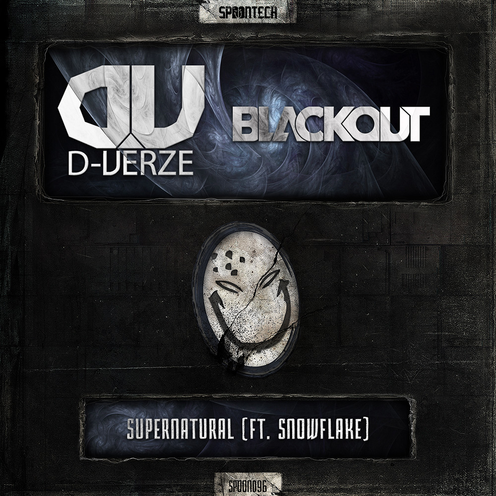 Supernatural [SPOON 096] D-Verze & Blackout Ft. Snowflake