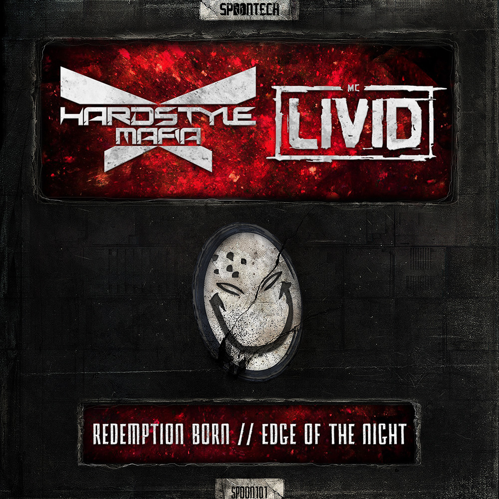 Redemption Born + Edge Of The Night [SPOON 101] Hardstyle Mafia Ft. MC Livid