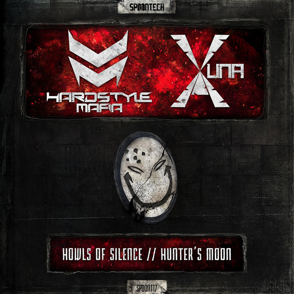 Howls Of Silence + Hunter's Moon [SPOON 117] Hardstyle Mafia & Yuna-X