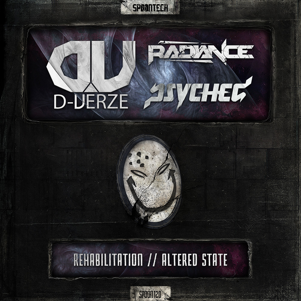 Rehabilitation + Altered State [SPOON 120] Radiance & D-Verze & Psyched