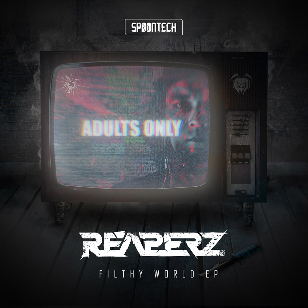 Reaperz Filthy World EP